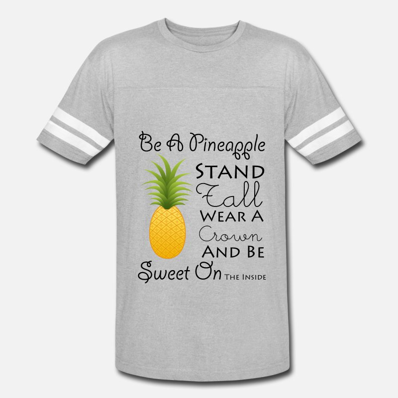 ca5464c1 Be A Pineapple T-Shirt Funny Quote Tee Unisex Vintage Sport T-Shirt |  Spreadshirt