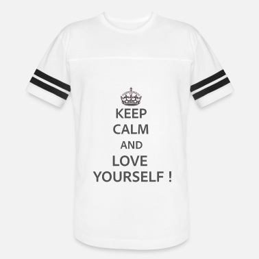 Keep Calm And Love Keep Calm and Love Yourself - Vintage Sport T-Shirt