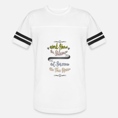 Work In Silence Work hard in silence - Vintage Sport T-Shirt