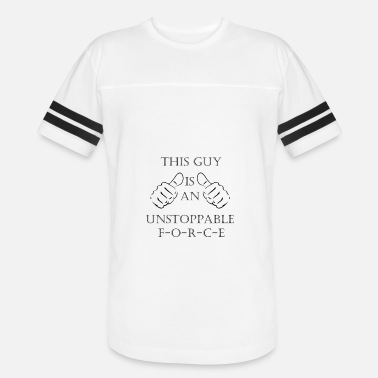 Immovable Unstoppable Force - Vintage Sport T-Shirt