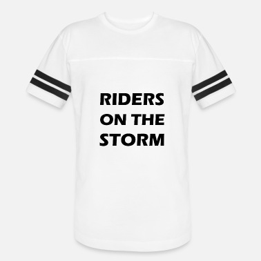 Riders On The Storm riders on the storm - Vintage Sport T-Shirt