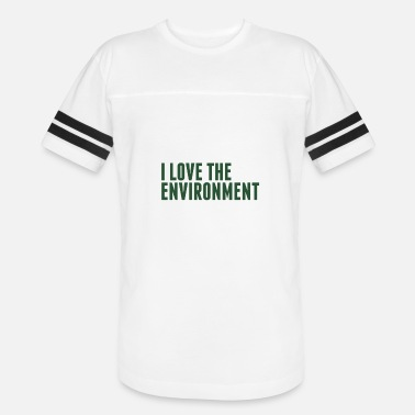 Clean Environment Love The Environment - Environment - Total Basics - Vintage Sport T-Shirt