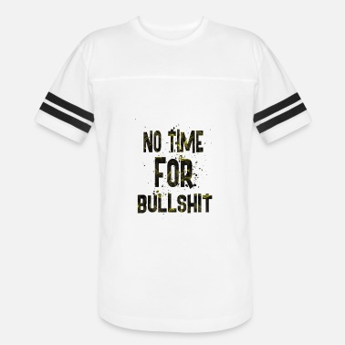 Bullshit Club No time for bullshit - Vintage Sport T-Shirt