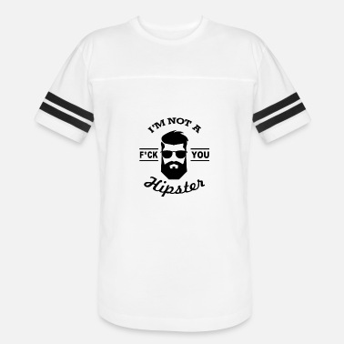Fuck You Hipsters Hipster Beard Fuck You - Vintage Sport T-Shirt