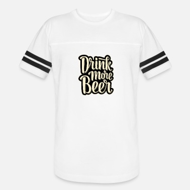 Write Your Name Drink More Beer - Vintage Sport T-Shirt