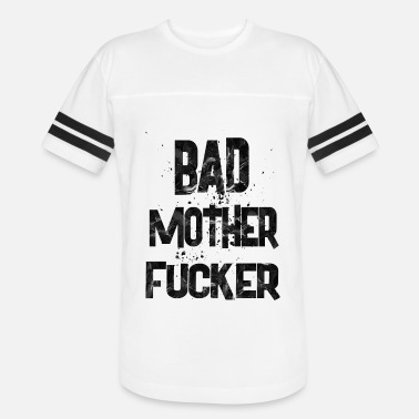Bad-mother-fucker bad mother fucker 1 - Vintage Sport T-Shirt