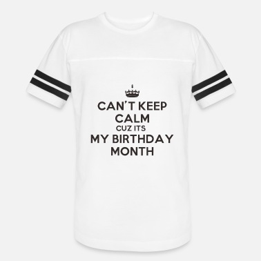 Month Of Birth my birth month - Unisex Vintage Sport T-Shirt