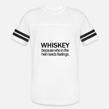 be70578ea whiskey scotch single malt bourbon moonshine drink - Unisex Vintage Sport T- Shirt