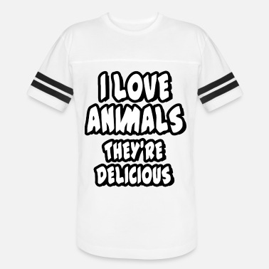 Delicious I love animals - they're delicious - Unisex Vintage Sport T-Shirt