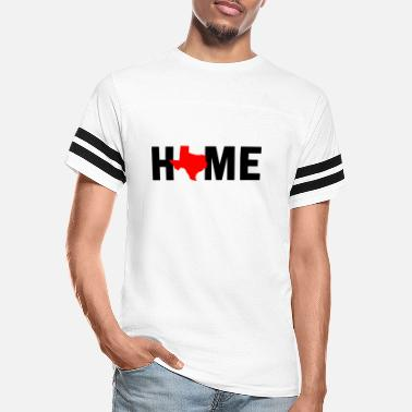 Texas Home Texas is Home - Unisex Vintage Sport T-Shirt