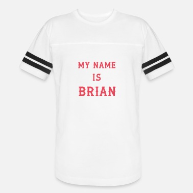 My Name Is My name is Brian - Unisex Vintage Sport T-Shirt