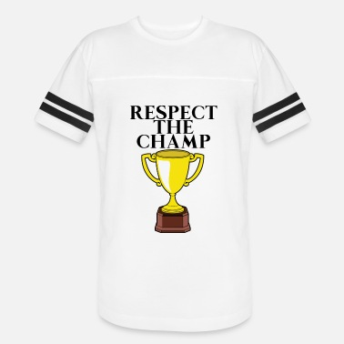 Win Respect the champ - Unisex Vintage Sport T-Shirt