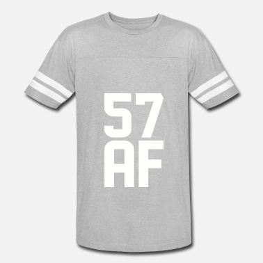 57 Years Old 57 AF Years Old - Vintage Sport T-Shirt