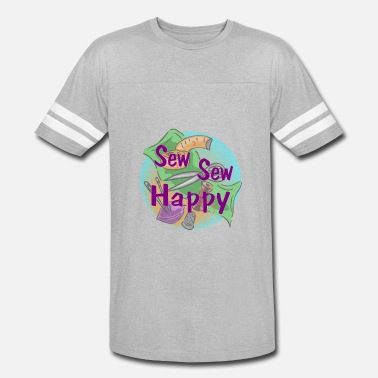 Make It Sew Sew Sew Happy - Vintage Sport T-Shirt