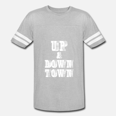 A Town Down up and down town - Vintage Sport T-Shirt