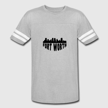 Fort Worth Tx Fort Worth TX Cityscape Skyline - Vintage Sport T-Shirt