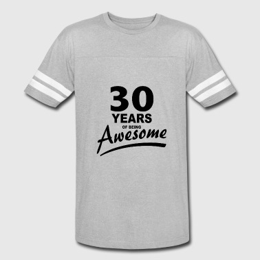 30 Years Awesome 30 Years of being AWESOME - Vintage Sport T-Shirt