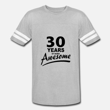 30 Years Of Being 30 Years of being AWESOME - Vintage Sport T-Shirt