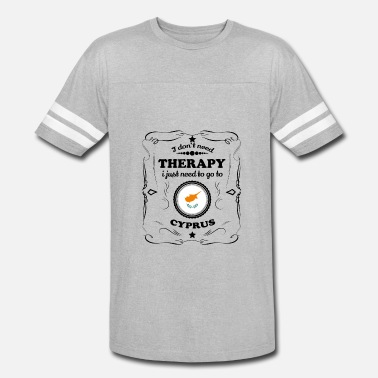 Cyprus DON T NEED THERAPIE GO CYPRUS - Vintage Sport T-Shirt