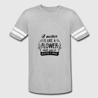 A mother is like a flower - Gift - Vintage Sport T-Shirt