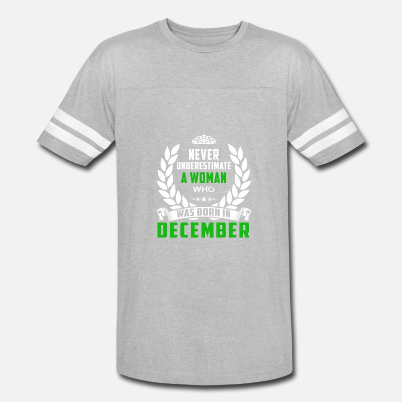 9e2ed65d4 Shop December Birthday Design T-Shirts online   Spreadshirt
