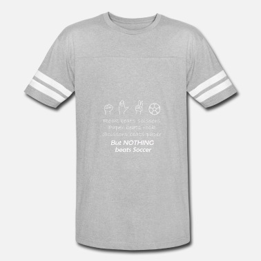 Jersey Nothing Funny Rock Paper Scissors Nothing beats Soccer - Vintage Sport T-Shirt