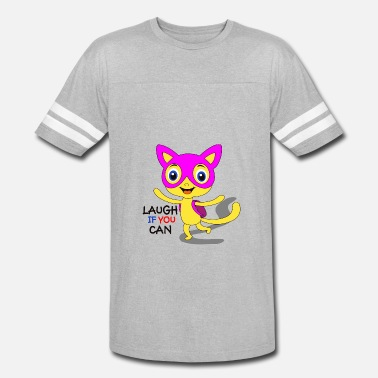 Whos Laughing Meow laugh if you can - Vintage Sport T-Shirt