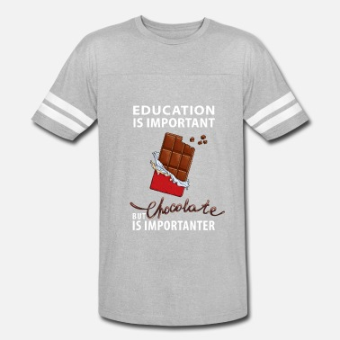 Chocolate Jokes Chocolate is Importanter - Vintage Sport T-Shirt