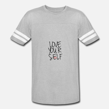 Self-love Love your self - Vintage Sport T-Shirt