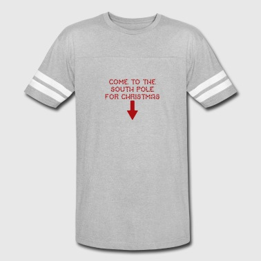 Come To The South Pole For Christmas - Vintage Sport T-Shirt