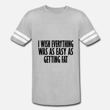 I Wish i wish it was as easy - Vintage Sport T-Shirt