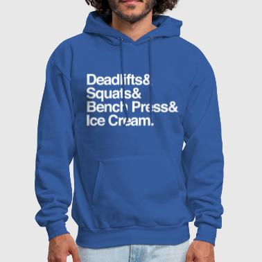 Women's - Deadlifts & Squats & Bench Press & Ice C - Men's Hoodie