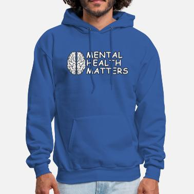 Psychology Mental Health Matters - Men's Hoodie