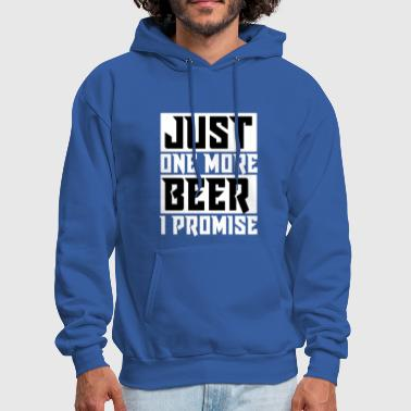 Just one more Beer - Men's Hoodie