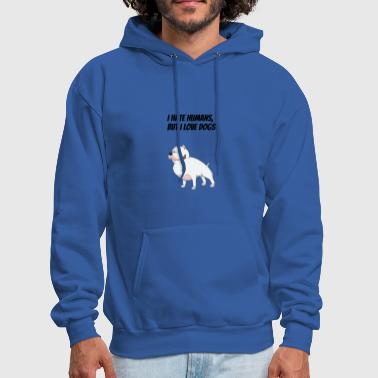 I hate humans, but i love dogs - Men's Hoodie