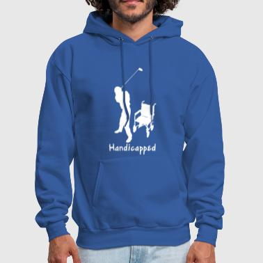 Handicapped Funny T shirt - Men's Hoodie