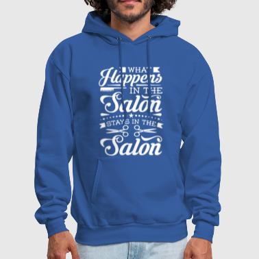Salon What Happens in the Salon - Men's Hoodie