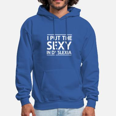 Study I put the sexy in dyslexia - Men's Hoodie