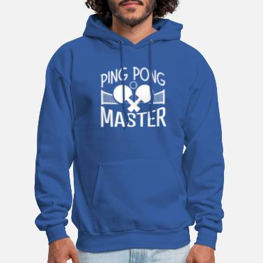 Master Ping Pong Master for Men Women Funny Table Tennis - Men's Hoodie