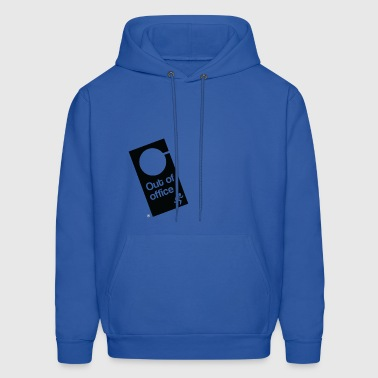Out Of Office Door Hanger - Men's Hoodie