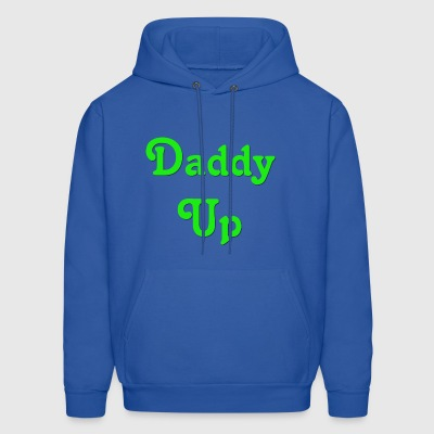 Daddy Up - Men's Hoodie