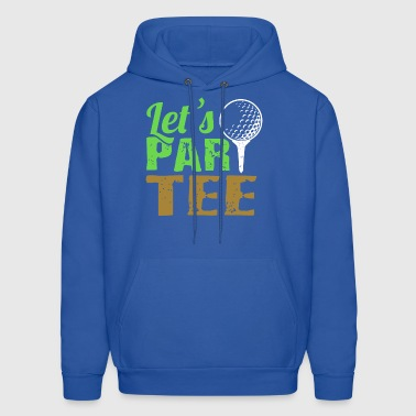Lets PartTee Golf Gift Design - Men's Hoodie