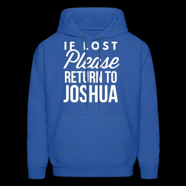 If lost Please return to Joshua - Men's Hoodie