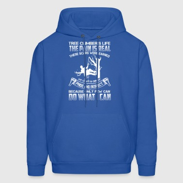 Tree climber life the pain is real - Men's Hoodie