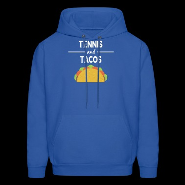 Funny Tennis And Tacos Mexican Food Ball Gift - Men's Hoodie