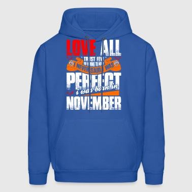 I Was Born In November - Men's Hoodie