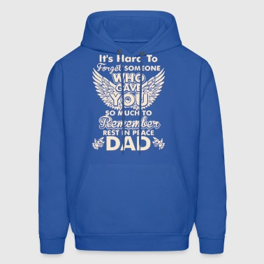 Rest In Peace Dad - Men's Hoodie