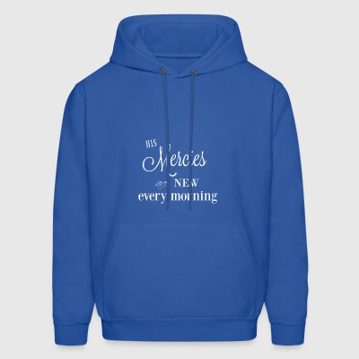 His Mercies are New - Men's Hoodie