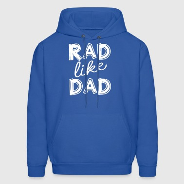 Rad like Dad - Men's Hoodie