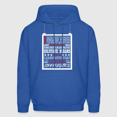 I Engage Minds Learn Everyday I Teach Linguistics - Men's Hoodie